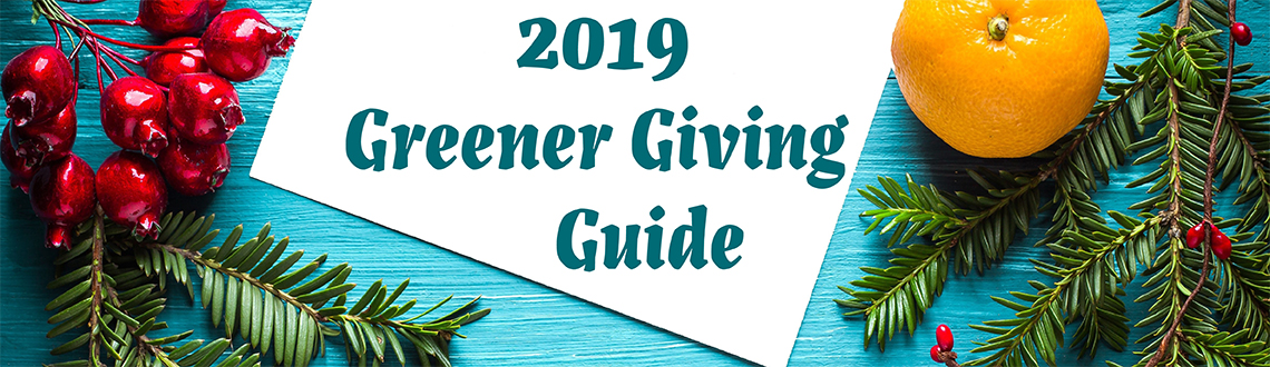 Greener Giving Guide 2019